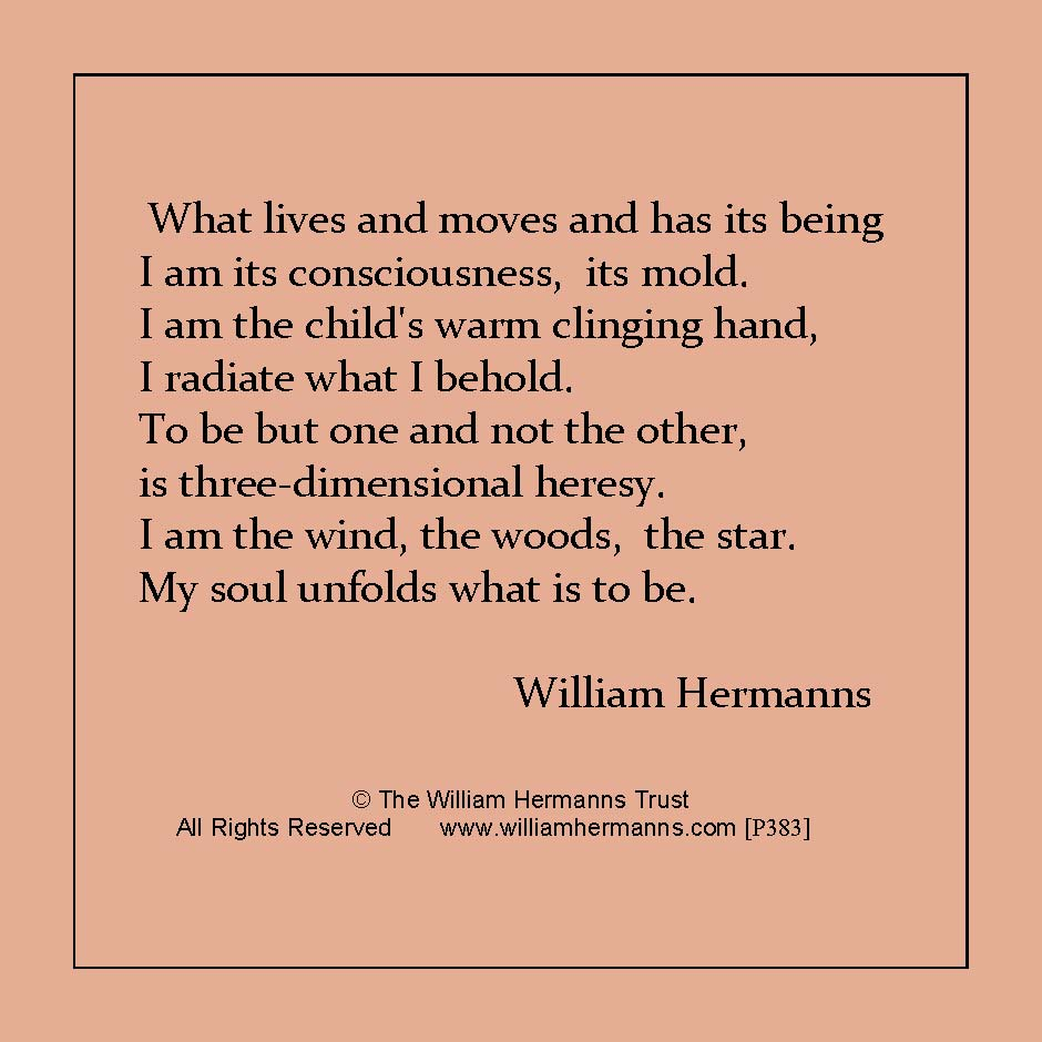 What lives and moves and has its being-  by William Hermanns